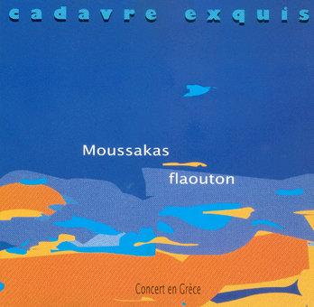 MOUSSAKAS FLAOUTON - Musique jazz / latin jazz