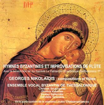 HYMNES BYZANTINES  et improvisations de flûtes - Musique sacrée