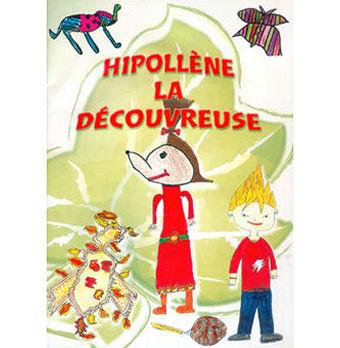HIPOLLENE LA DECOUVREUSE  Livre-CD