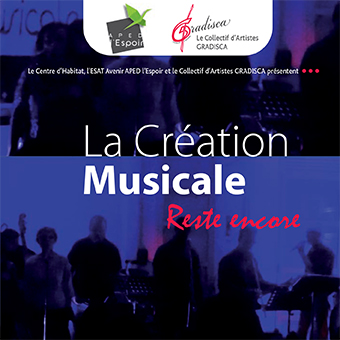 La Création Musicale / Reste encore